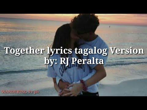 Ne-yo- TOGETHER Lyrics Tagalog Version By: RJ Peralta