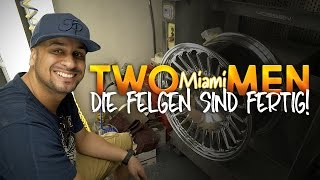 JP Performance - Die Felgen sind fertig! | Two Miami Men | Teil 5