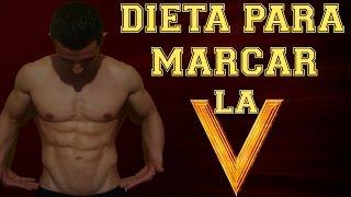 Dieta para marcar la V y abdomen bajo