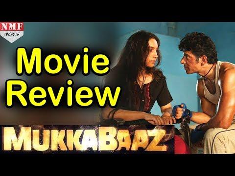 movie review: Anurag की Film Mukkabaaz...