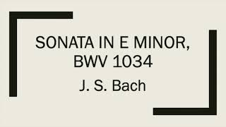 J. S. Bach, Sonata in e minor, BWV 1034