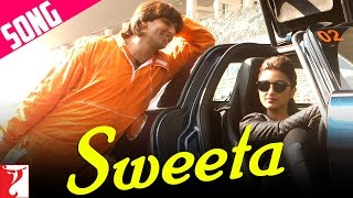Sweeta Song | Kill Dil | Ranveer Singh | Parineeti Chopra | Adnan Sami