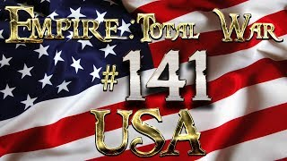 Lets Play - Lets Play - Empire Total War (DM)  - USA - The Eastern Front Begins To Buckle!!!(141)