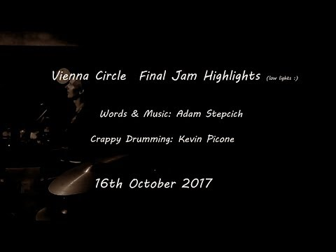 Vienna Circle  (aka  The Slack)  20th Anniversary  Final Jam 19th Oct  2017