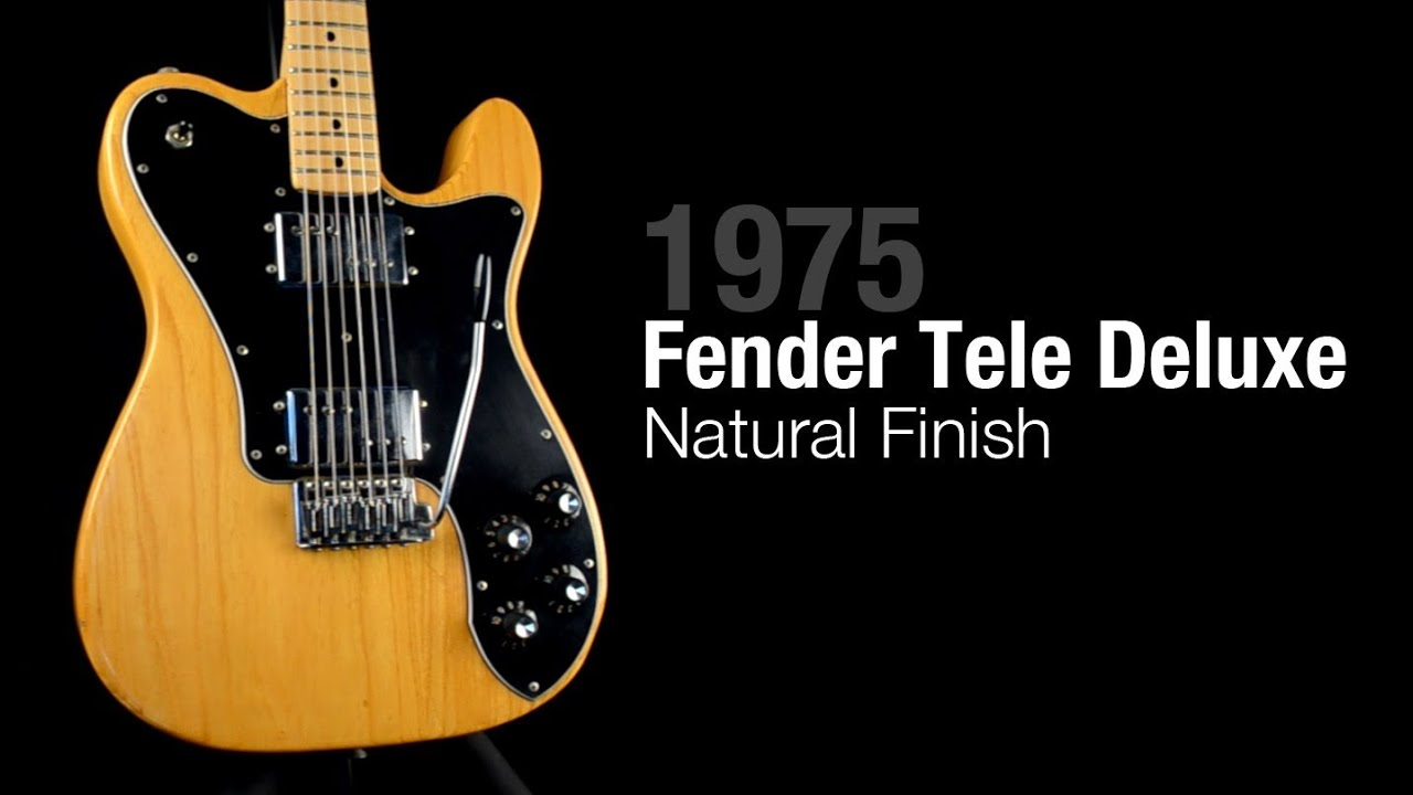 1975 fender telecaster deluxe natural finish youtube. Black Bedroom Furniture Sets. Home Design Ideas