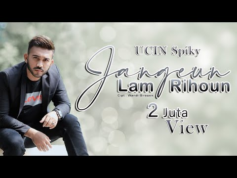 UCIN Spiky - JANGEUN LAM RIHOUN LDR [OFFICIAL VIDEO]