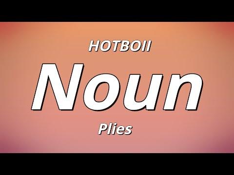 HOTBOII - Noun ft. Plies (Lyrics)