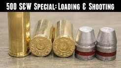 500 S&W Special: Loading and Shooting