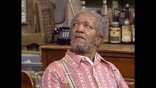 Sanford And Son Memes People Think I Go Out Of My Way To Piss