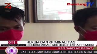 Dicekoki Miras, Abg Digilir Empat Pemuda | SBR | BANDUNGTV