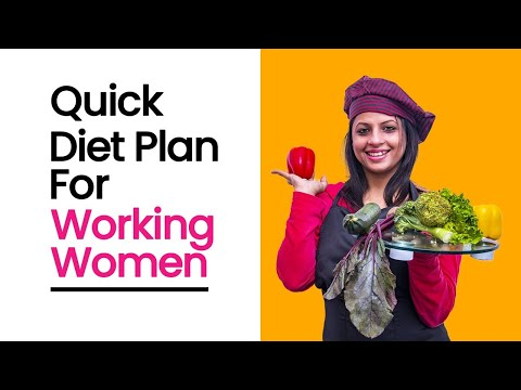 weight loss diet plan for working women - a time saver plan with zero cooking