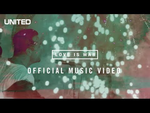Love is War Music Video - Hillsong UNITED
