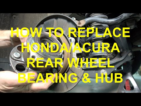 How to replace Honda/Acura Rear Wheel Bearing & Hub Assembly
