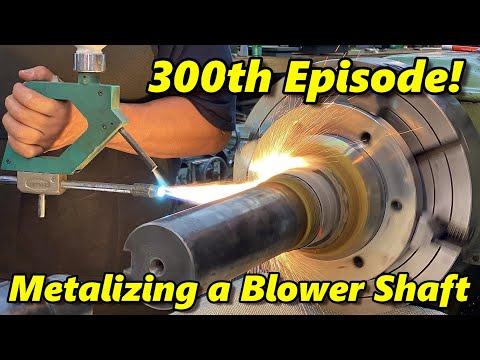 SNS 300: Spray Welding a Blower Shaft
