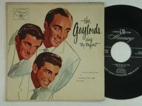 The Gaylords - No Arms Can Ever Hold You (1955)