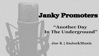 Janky Promoters | Another Day In The Underground | Joe K Music Vlog | itsJoekMusic