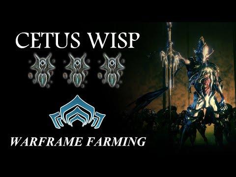 Warframe Farming - Cetus Wisp