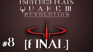 Quake III Revolution #8 [FINAL] - The Final Boss!