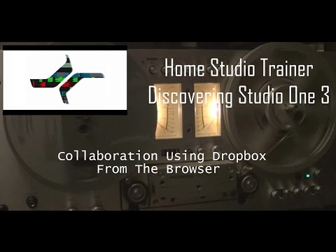 Discovering Studio one 3 - Collaboration Using Dropbox From The Browser