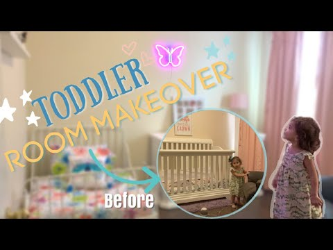 "TODDLER ""BIG GIRL"" BEDROOM MAKEOVER 