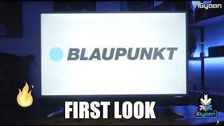 Blaupunkt Smart LED 4K TV Initial Impressions