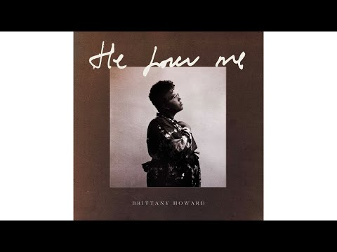 Hear Brittany Howard's Soulful New Song 'He Loves Me