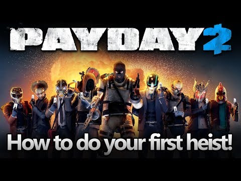 PAYDAY 2 - How to do your first heist! Fast money and XP (Solo stealth beginner guide)