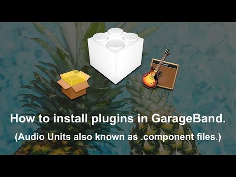 GarageBand 10: Setup and Installing Audio Units (plugins) Tutorial