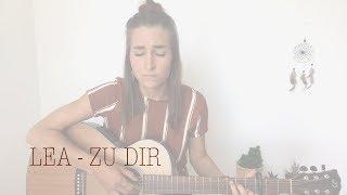 LEA - Zu Dir (Cover LISSIA)
