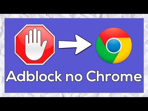 Adblock no Google Chrome Como Instalar ?