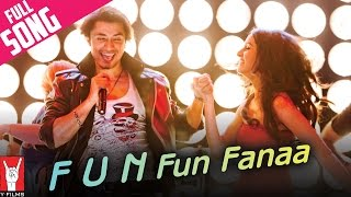F.U.N. Fun Funaa - Full Song - Luv Ka The End