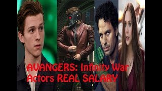 AVANGERS: Infinity War Actors REAL SALARY AND AGE