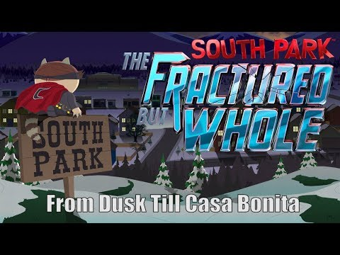 Twitch Livestream | South Park: The Fractured but Whole - From Dusk Till Casa Bonita DLC [Xbox One]