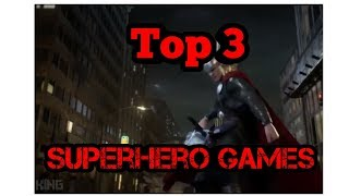 Top 3 Superhero Games For Android