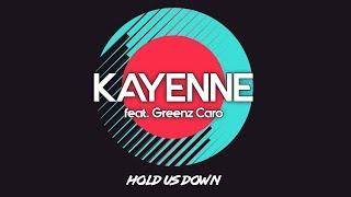 Kayenne feat. Greenz Caro - Hold Us Down (lyric video)