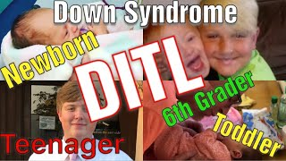 DITL || Newborn || Special Needs Toddler || Teenager & MORE!