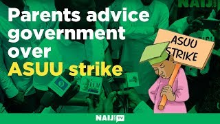 Parents advice government over ASUU strike