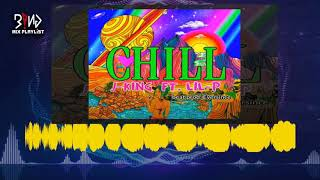 CHILL - J king