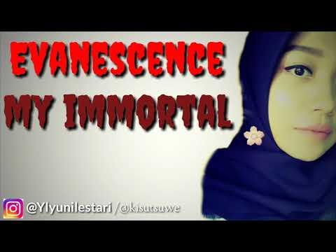 Evanescence - My Immortal ( Lirik dan Terjemah Indonesia )