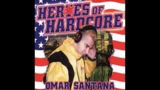 Heroes of Hardcore - Omar Santana 1997