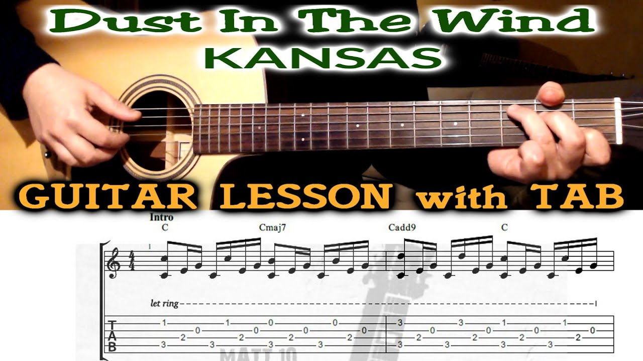 Dust In The Wind Kansas Guitar Lesson With Tab