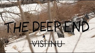 THE DEEP END - VISHNU Team Video