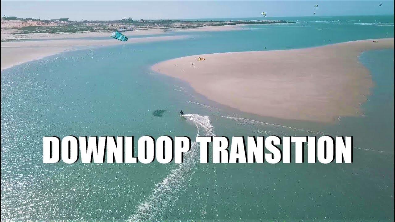 Comment faire un downloop transition  Cours de Kitesurf