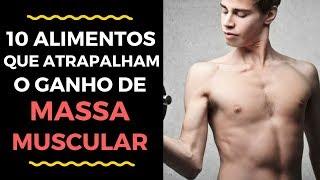 [Hipertrofia] 10 alimentos que atrapalham o ganho de massa muscular