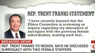 Congressman Trent Franks Resigns After Admitting To Asking 2 Staffers To Be A Surrogate Mother!