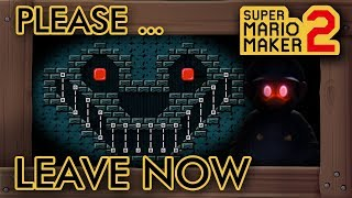 Super Mario Maker 2 - Cursed Level, pLeAse LeAvE... N0w..