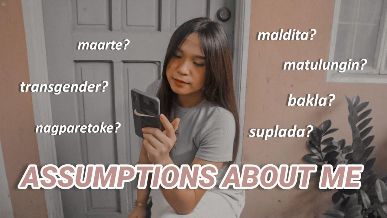 reading assumptions about me (ang katotohanan)