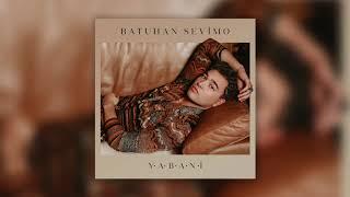 Batuhan Sevimo - Yabani Video