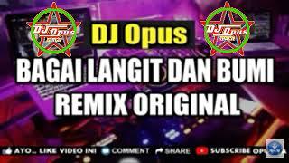 Top Hits -  Dj Bagai Langit Dan Bumi Remix Original