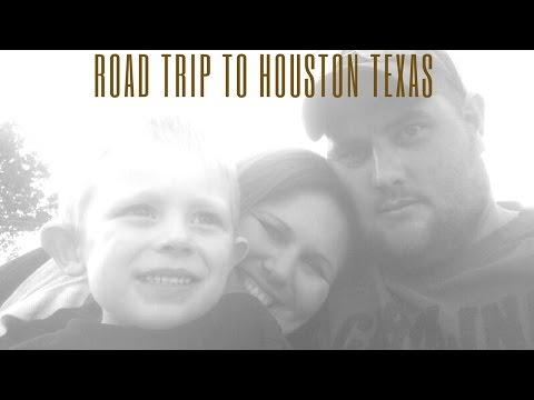 Road Trip To Houston Texas Vlog 47
